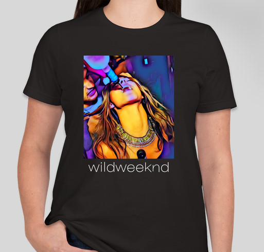 Wildweeknd womens t shirt custom ink fundraising for Custom t shirts under 5 dollars