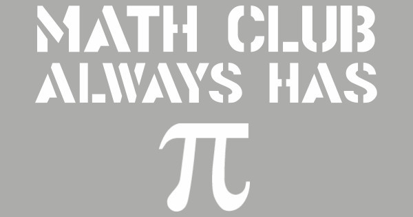 math club has pi
