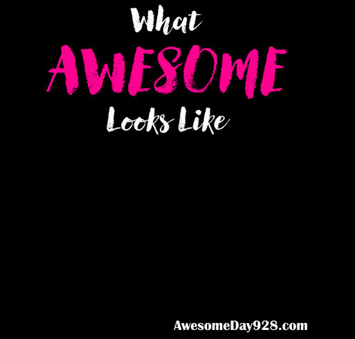 What Awesome Looks Like shirt design - zoomed