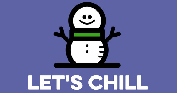 let's chill