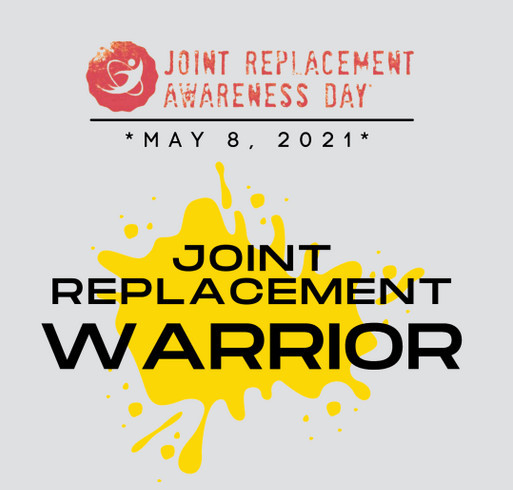 Joint Replacement Awareness Day shirt design - zoomed