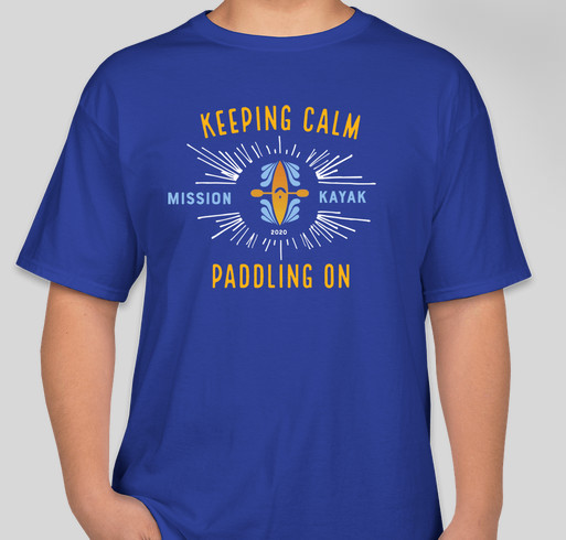 Limited Edition Mission Kayak T-shirts! Fundraiser - unisex shirt design - front