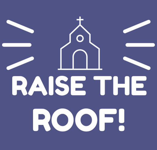 Raise the Roof! shirt design - zoomed