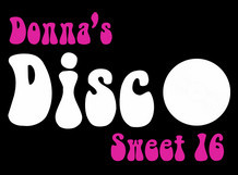 Donna's Disco Sweet 16
