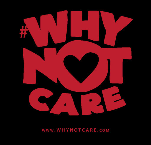 WHY NOT CARE just a little bit more....THINK TO INSPIRE!! shirt design - zoomed
