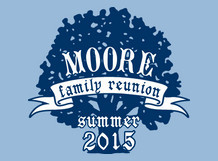 Moore Family Reunion