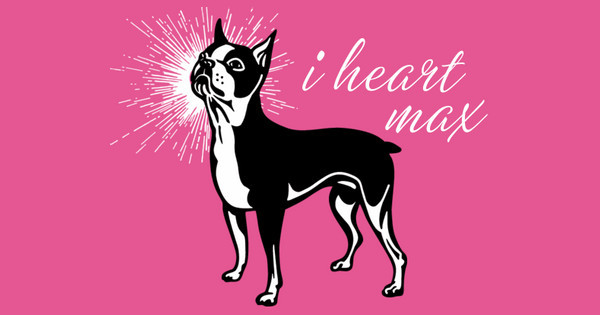 I heart my Boston Terrier