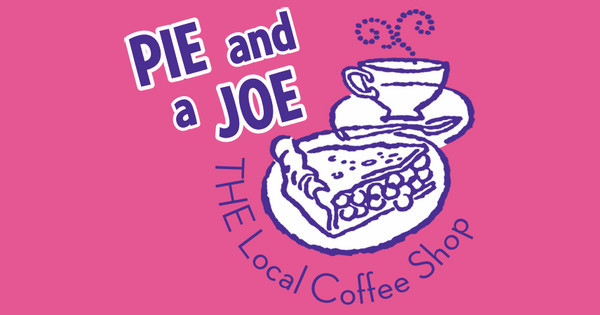 Pie and a Joe