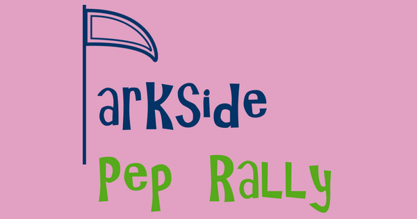 parkside pep rally