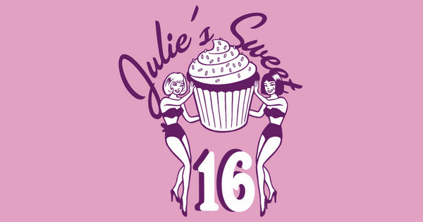 Julie's Sweet Sixteen