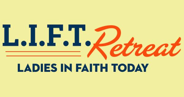 L.I.F.T. Retreat