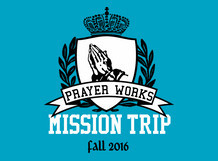 Prayer Works Mission Trip