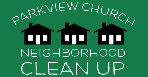 Parkview Neighborhood Clean Up