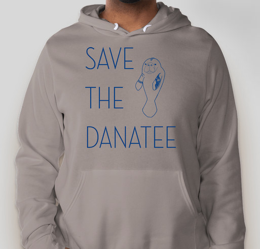 Save the Danatee Memorial Fundraiser - unisex shirt design - front