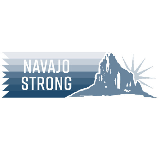 NavajoStrong for Navajo families affected by COVID-19 shirt design - zoomed
