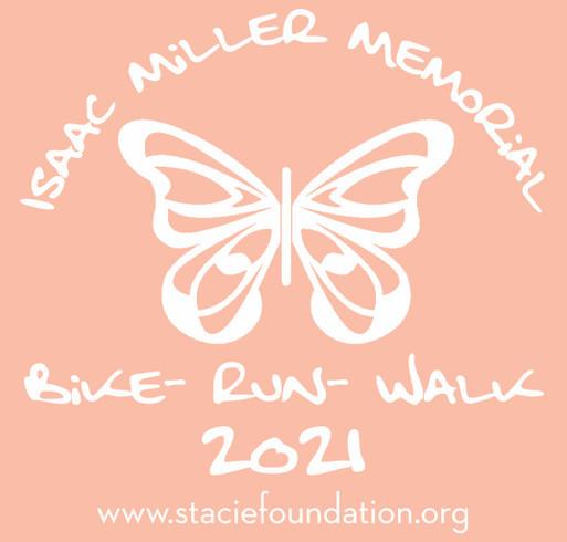 S.T.A.C.I.E. Foundation Isaac Miller Memorial Bike - Run - Walk Fundraiser shirt design - zoomed