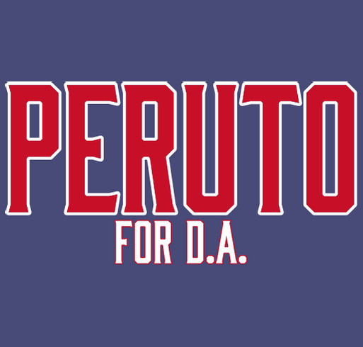 """ENOUGH is ENOUGH"", PERUTO for PHILADELPHIA D.A. shirt design - zoomed"