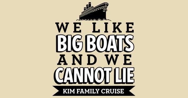 I Like Big Boats
