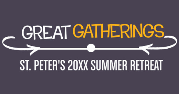 Great Gatherings