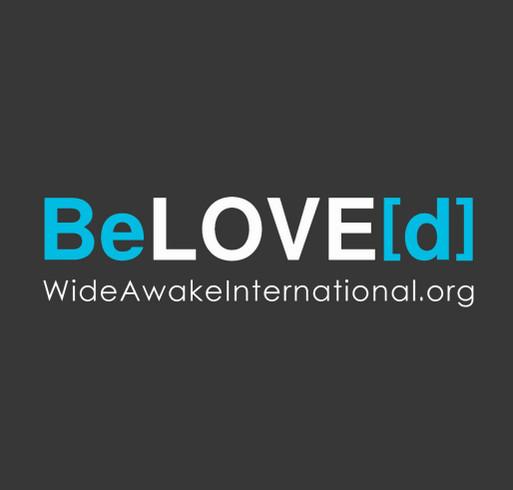 Wide Awake International: BeLOVE[d] shirt design - zoomed