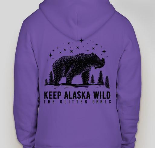 Keep Alaska Wild. Preserve Nature. Protect the Bears. Fundraiser - unisex shirt design - back