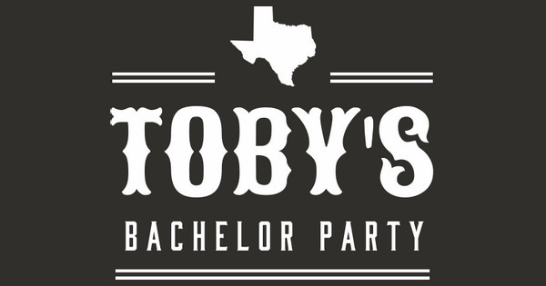 Toby's Bachelor Party