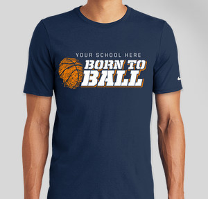 born to ball