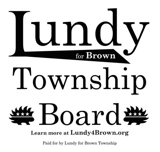 Danny Lundy for Brown Township Advisory Board shirt design - zoomed