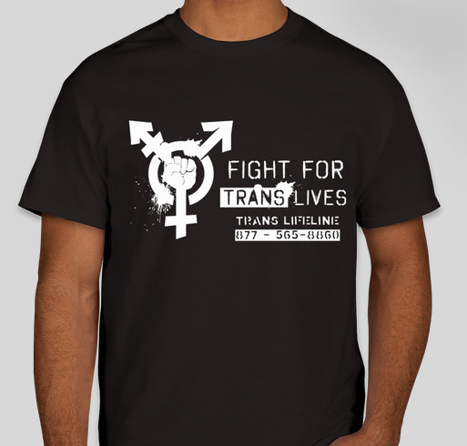Fight for Trans Lives! Fundraiser - unisex shirt design - front