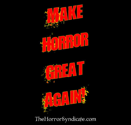 We love Horror and together we can keep it great! shirt design - zoomed