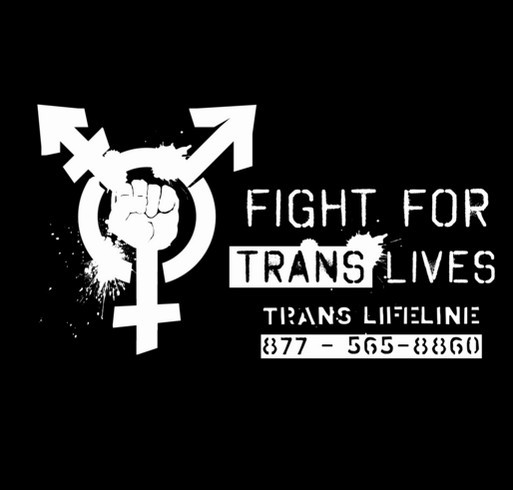 Fight for Trans Lives! shirt design - zoomed