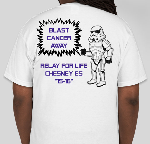 Chesney es relay for life 2015 2016 booster fundraiser for Relay for life t shirt designs