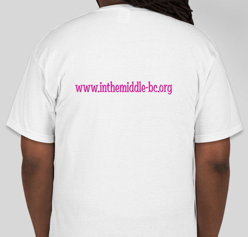 In The Middle Fundraiser - unisex shirt design - back