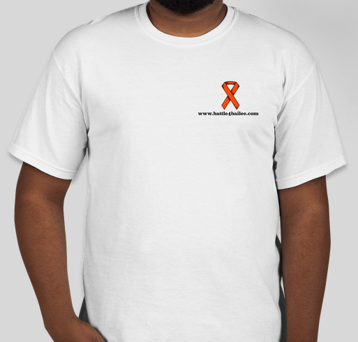 Leukemia and Lymphoma Society Battle 4 Bailee Fundraiser - unisex shirt design - front