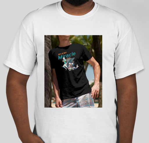 on sale c6e09 85344 Miami Miracle Miami Dolphins shirt Custom Ink Fundraising