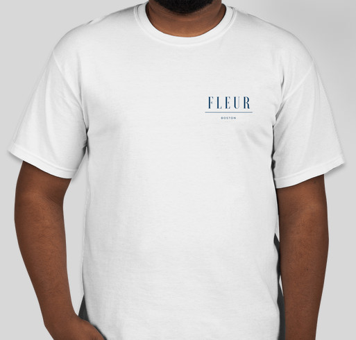 Fleur Boston Launch T-Shirt Fundraiser Fundraiser - unisex shirt design - front