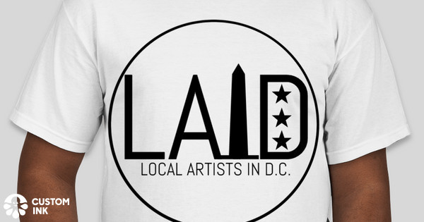 L a i d local artists in dc t shirts custom ink fundraising for Local custom t shirts