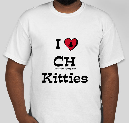 I Love Cerebellar Hypoplasia Kitties Fundraiser - unisex shirt design - front