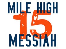 Mile High Messiah