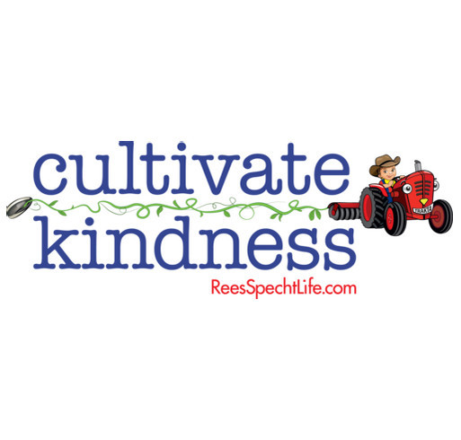 ReesSpecht Life's Cultivate Kindness campaign shirt design - zoomed