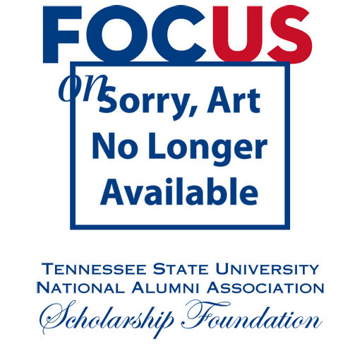 TSUNAA -East Tennessee Chapter FOCUS on TSU fundraiser for