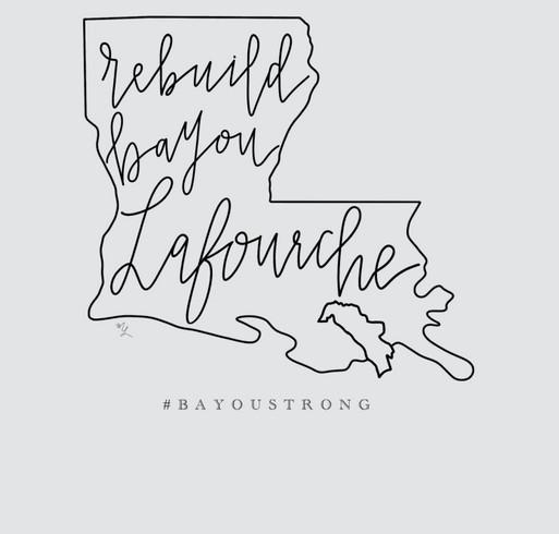 Rebuild Bayou Lafourche shirt design - zoomed