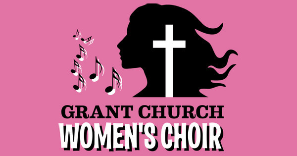 Grant Church Women's Choir