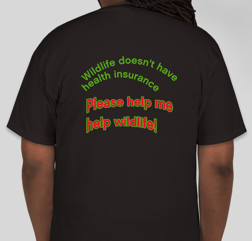 Sigi's Wild Tails Wildlife Rehabilitation Fundraiser - unisex shirt design - back