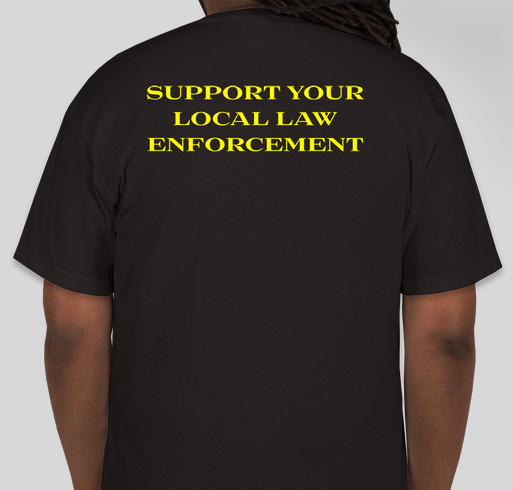 Support Your Local Law Enforcement Yellow Lettering