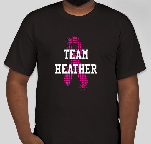 Help Heather Lopez Fight Breast Cancer Fundraiser - unisex shirt design - front