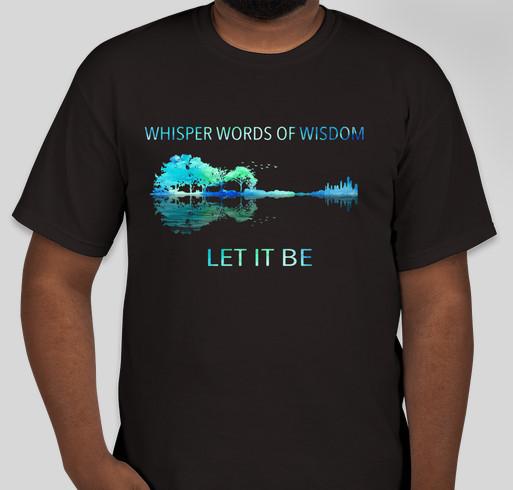fc3d90227 Whisper words of wisdom let it be nature guitar shirt Custom Ink ...