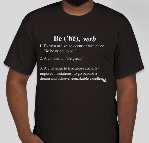 The Challenge to Be! Fundraiser - unisex shirt design - front