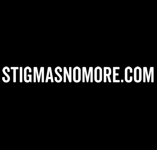 Stigmas No More shirt design - zoomed