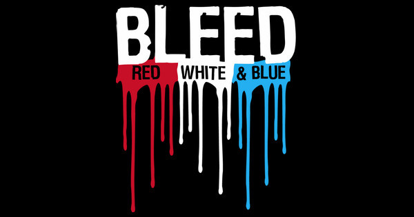 Bleed Red White & Blue